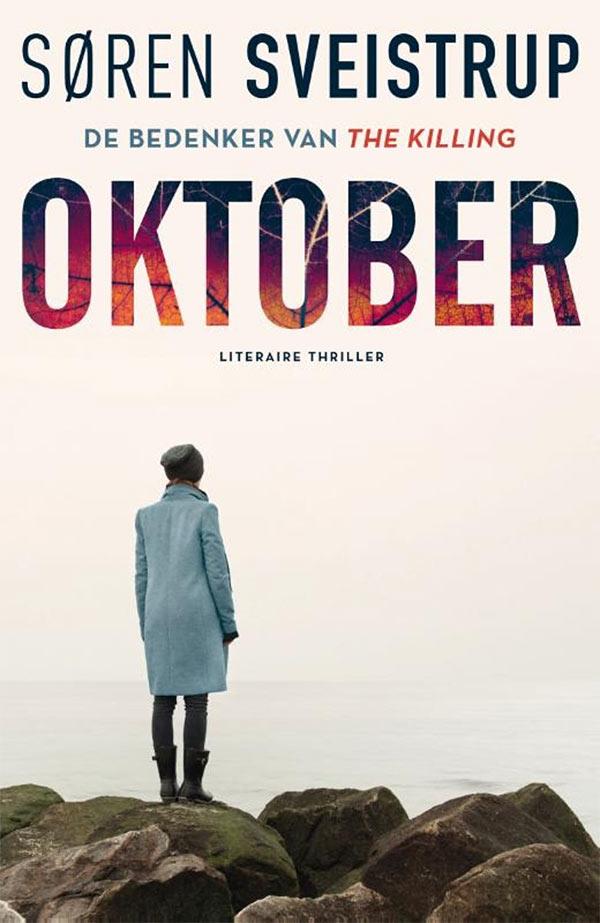 Omslag van Oktober, het thrillerdebuut van Søren Sveistrup