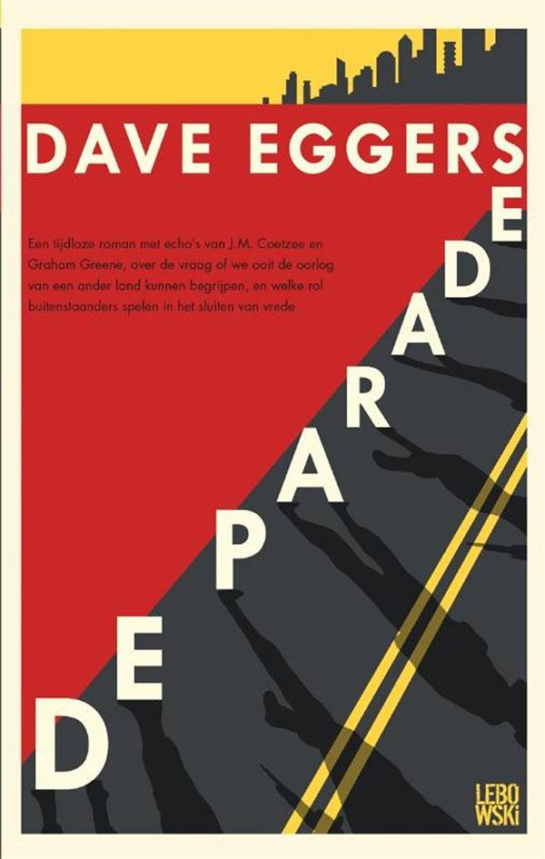 De parade, Dave Eggers