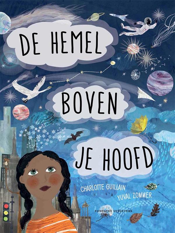 Omslag van De hemel boven je hoofd door Charlotte Guillain en Yuval Zommer.