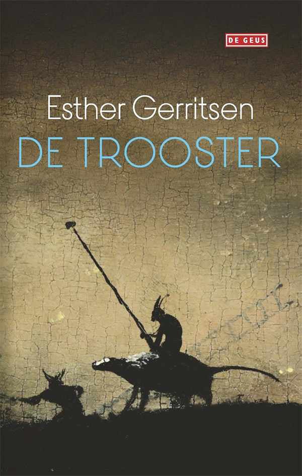 De trooster, door Esther Gerritsen