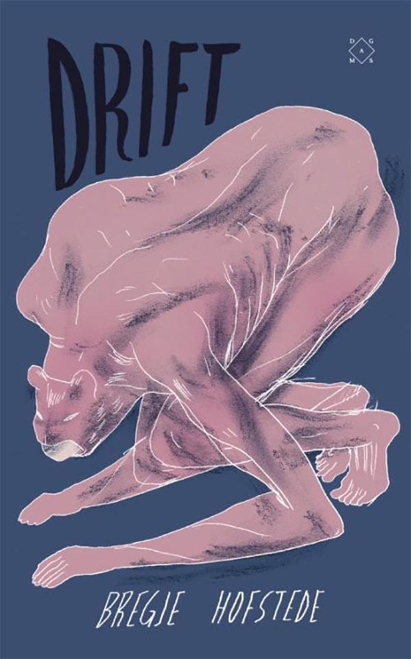 Drift, door Bregje Hofstede