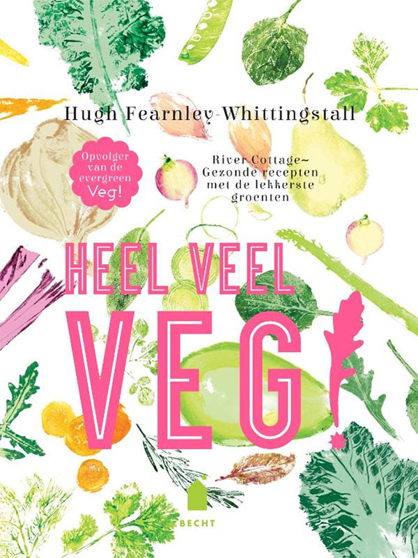 Omslag van Heel veel veg! van Hugh Fearnley-Whittingstall