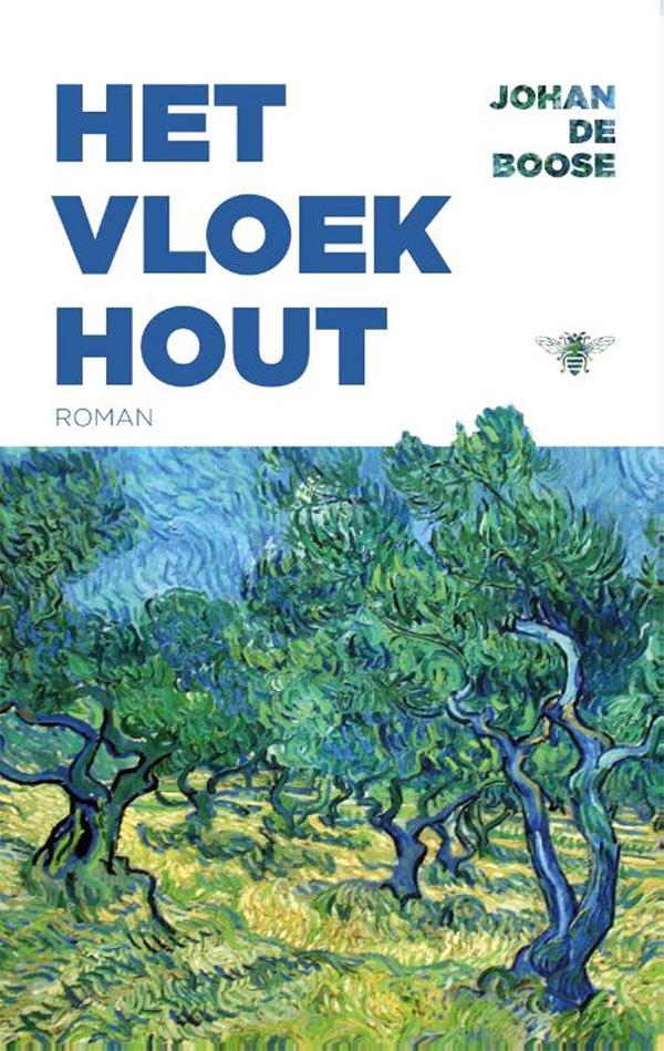 Het vloekhout, door Johan de Boose