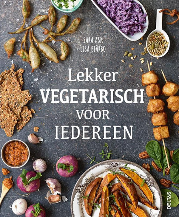 Omslag van Lekker vegetarisch voor iedereen van Sara Ask en Lisa Bjärbo